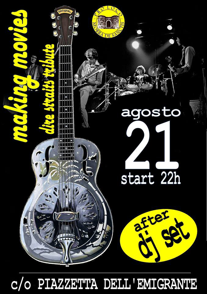 Making Movies - Tributo ai Dire-Straits - Morra De Sanctis 21 agosto 2018